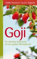 Goji - Die ultimative Superfrucht